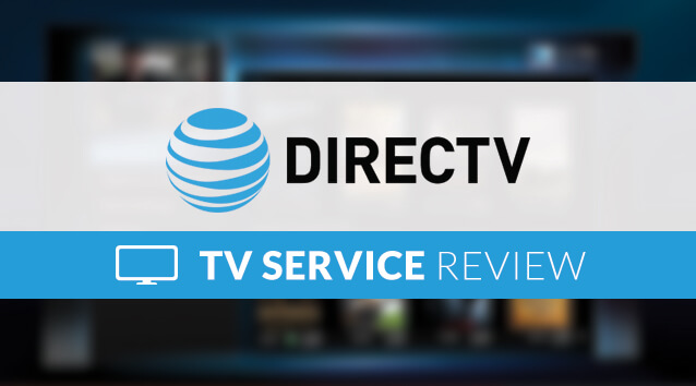 DIRECTV Review 2019 — Is DTV Satellite TV Worth The Price You Pay?