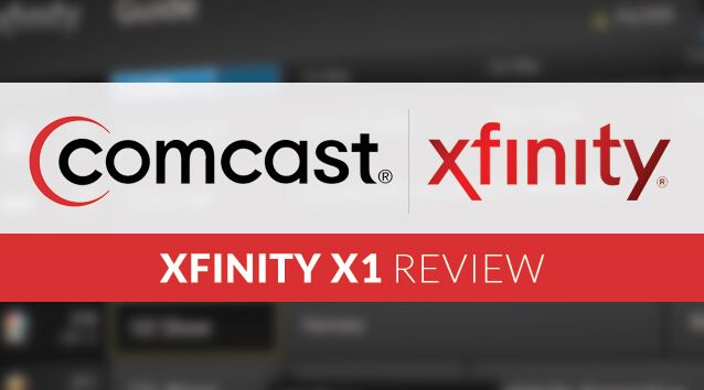 Comcast XFINITY X1 Review