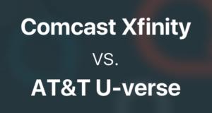 Comcast Xfinity vs. AT&T U-verse