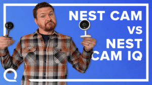 Google Nest Cam vs. Cam IQ