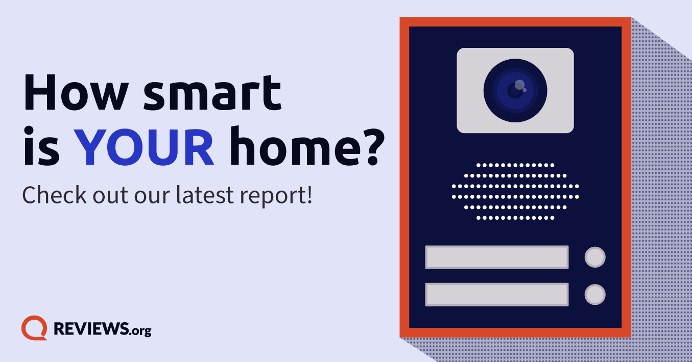 """Graphic with the Text """"How Smart is Your Home? Check out our latest report!"""""""