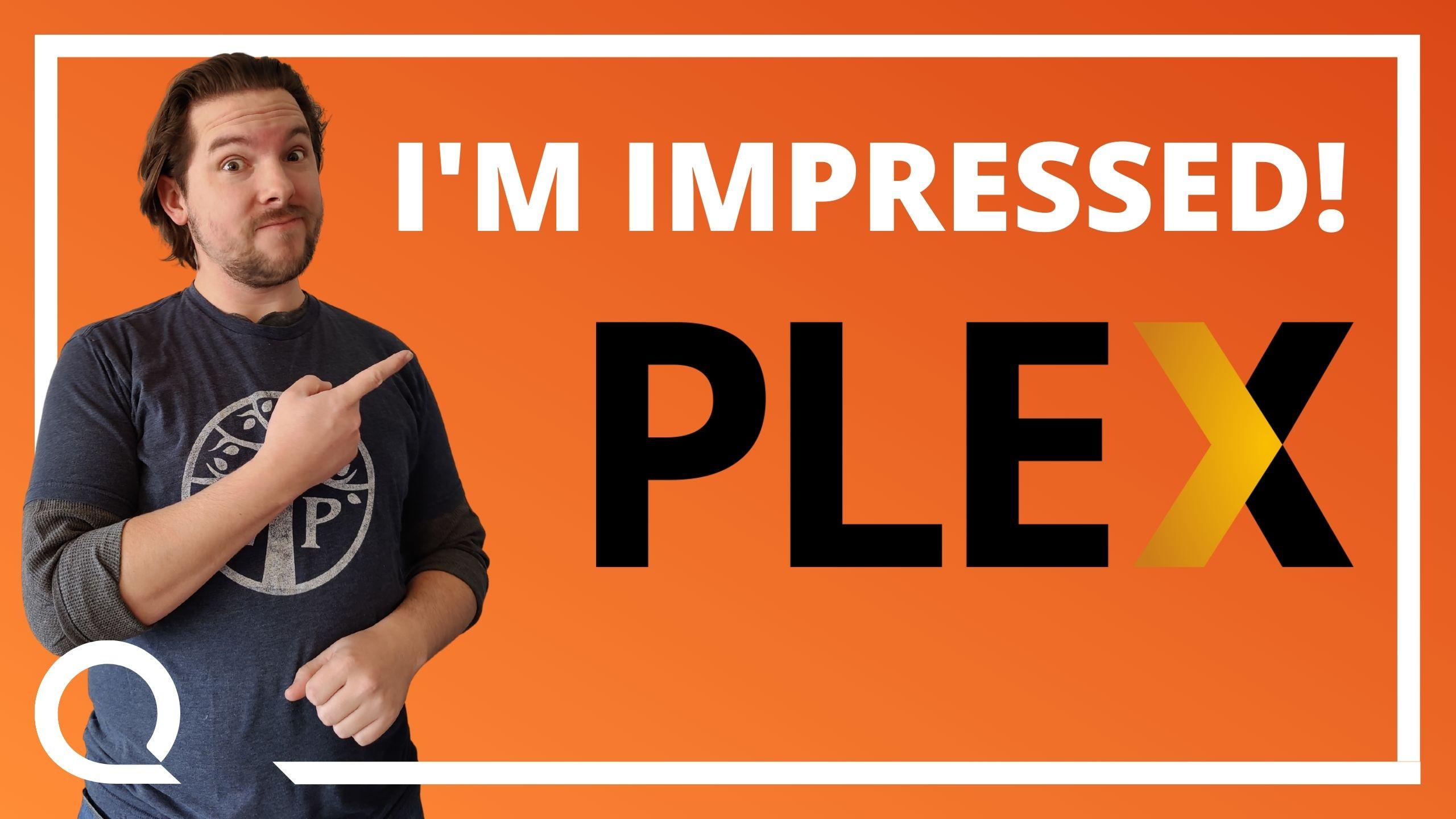 """A man pointing at text """"I'm impressed! PLEX"""""""
