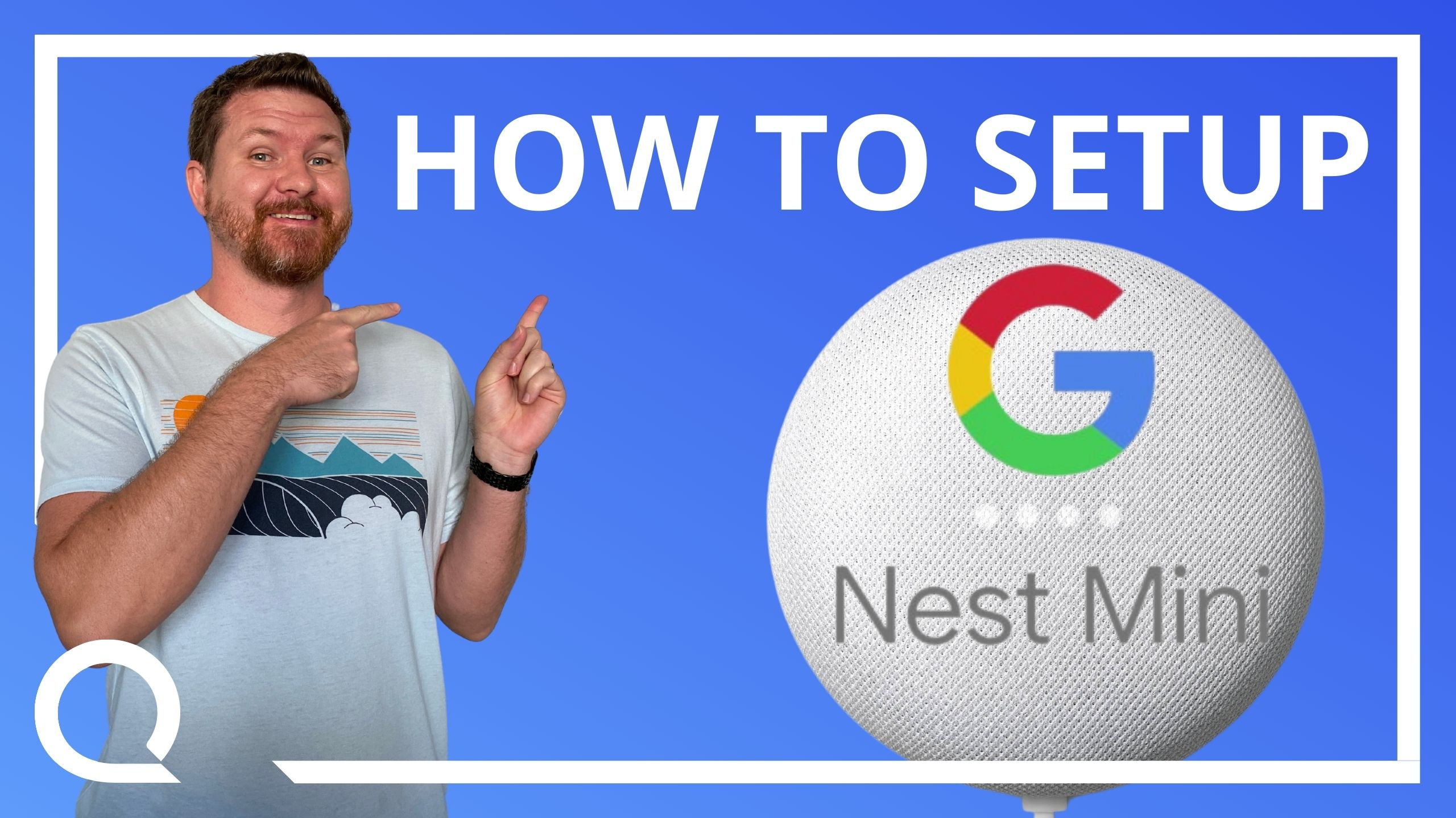 """Man pointing at text """"how to set up google nest mini"""" with image of nest mini on blue background"""
